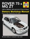 Haynes Workshop Manual Rover 75 & MG ZT (Feb 99-06) S to 06 reg Petrol & Diesel
